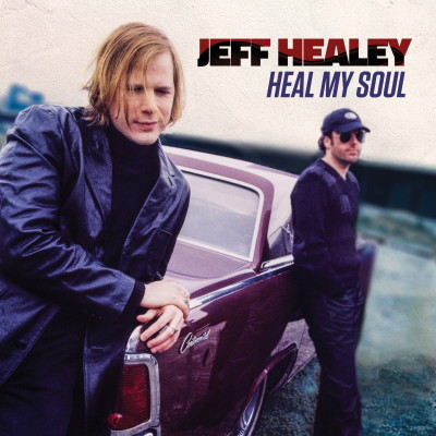 Jeff Healey - Heal My Soul