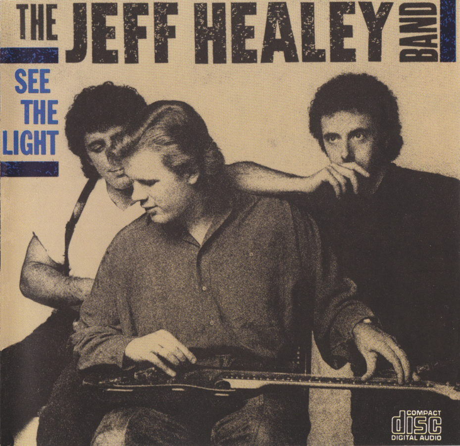 See The Light The Official Jeff Healey Site