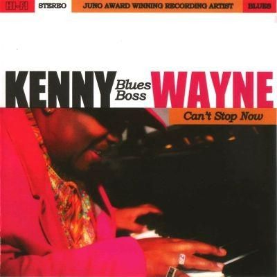 Kenny 'Blues Boss' Wayne - Can't Stop Now - front