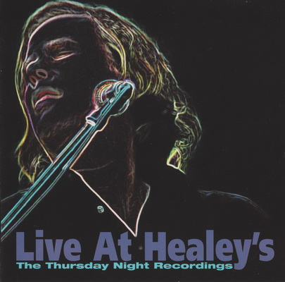 Live at Healey's: The Thursday Night Recordings