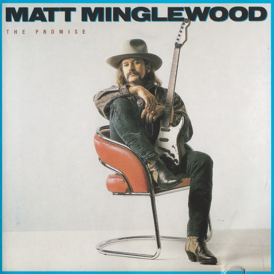Matt Minglewood - The Promise - front