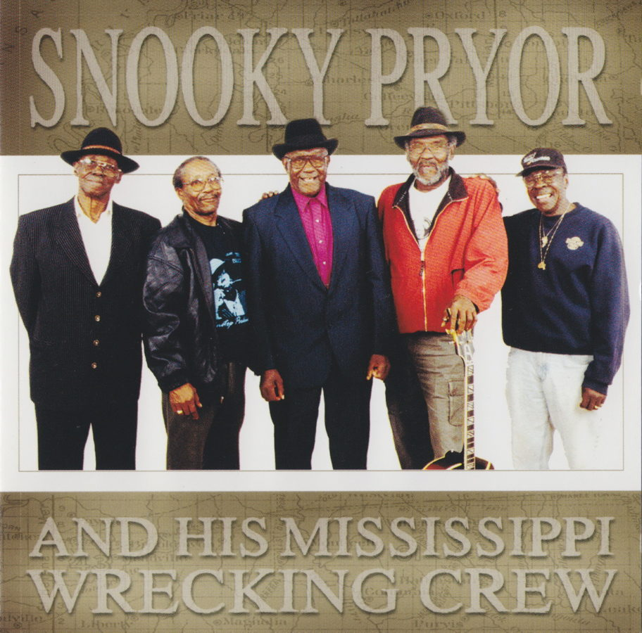 Snooky Pryor & His Mississippi Wrecking Crew - front