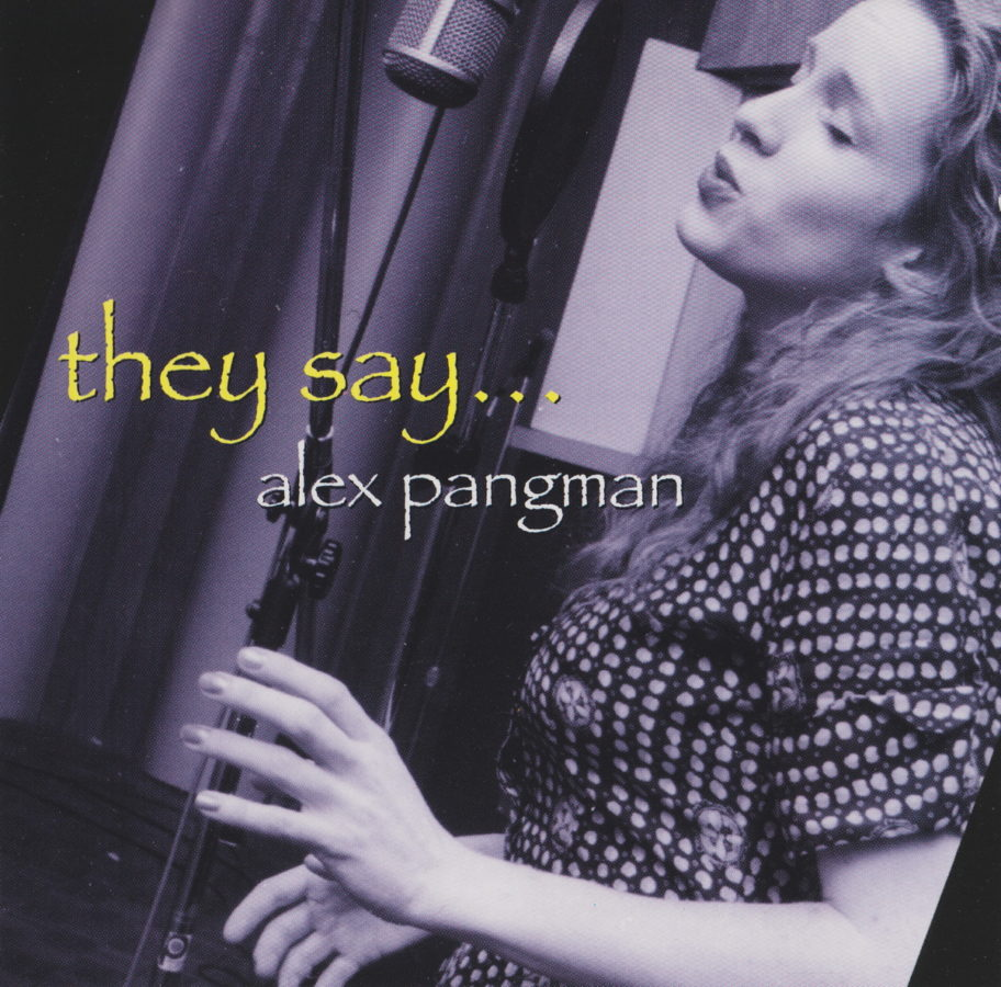 They Say - Alex Pangman - front