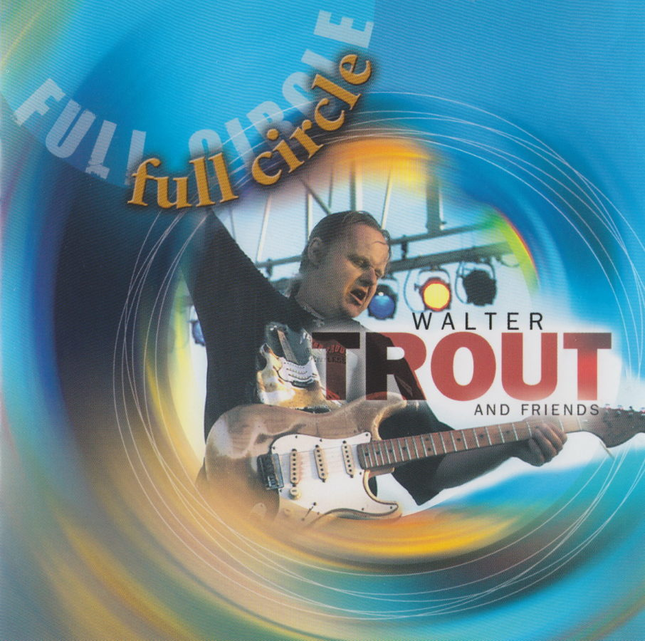 Walter Trout - Full Circle - front
