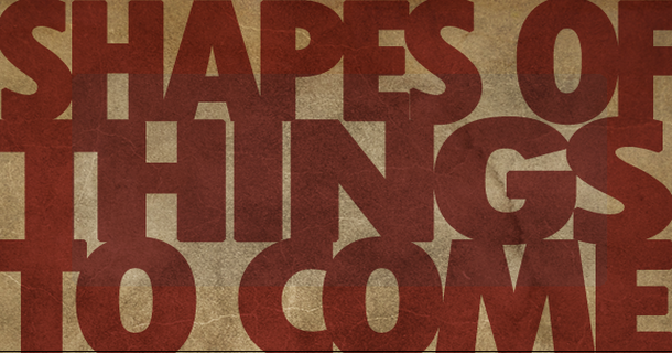 Shapes Of Things…