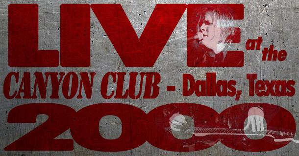 Rarities – Live at The Canyon Club, Dallas – 2000