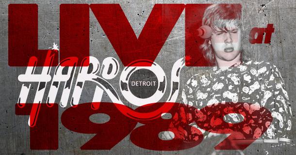 Rarities – Live at Harpo's, Detroit – 1989