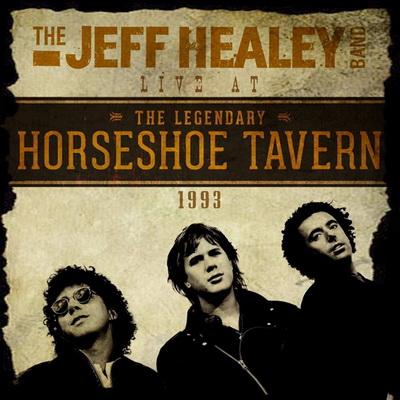 Live At The Legendary Horseshoe Tavern 1993