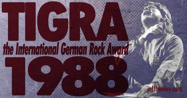 TIGRA-International German Rock Award- 1988