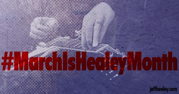 #MarchIsHealeyMonth