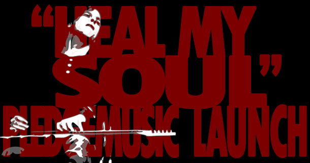 """Heal My Soul"" PledgeMusic Launch!"