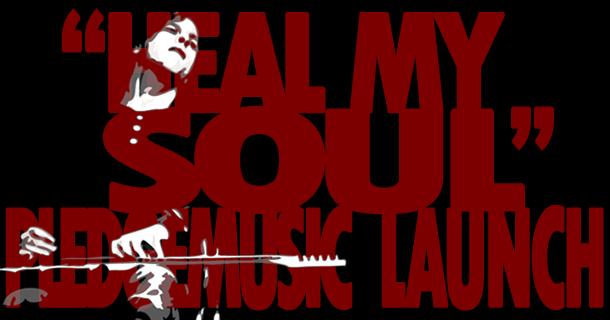 """Heal My Soul"" PledgeMusic Launch!"
