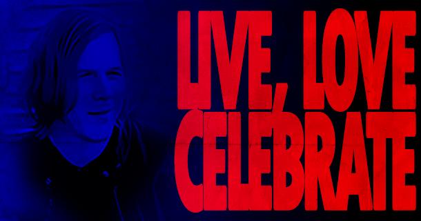 Live, Love, Celebrate