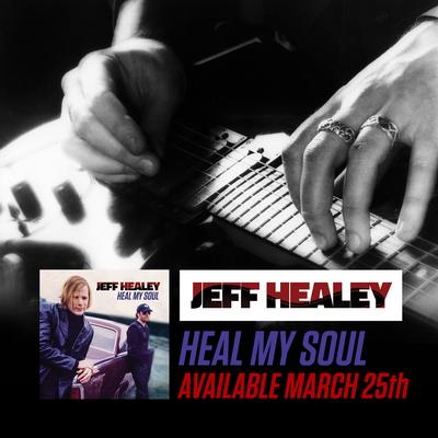 JeffHealey-HealMySoul-Instagram-E_resize