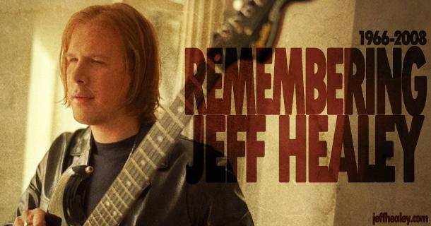 Remembering Jeff Healey – 1966-2008