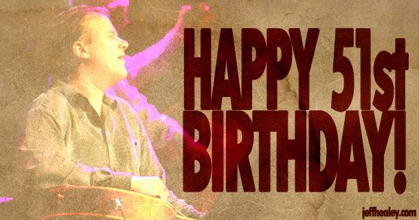 Happy 51st Birthday!