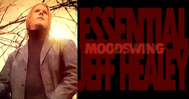 Essential Jeff Healey – Moodswing